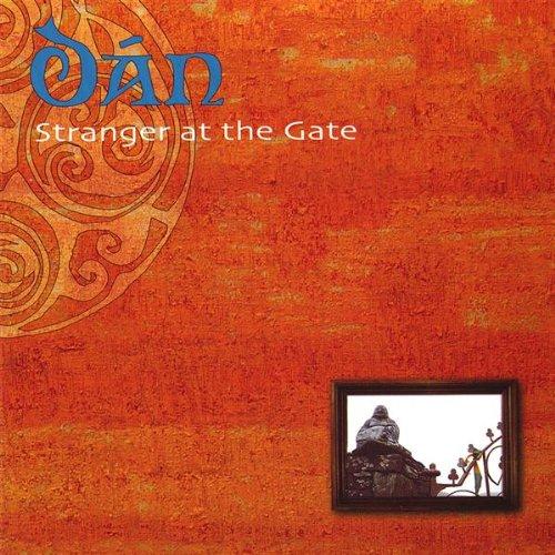 Dan - Stranger at the Gate