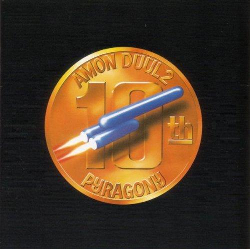 Amon Düül II - Pyragony 10th