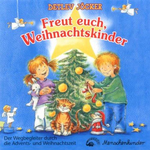Jöcker , Detlev - Freut euch, Weihnachtskinder