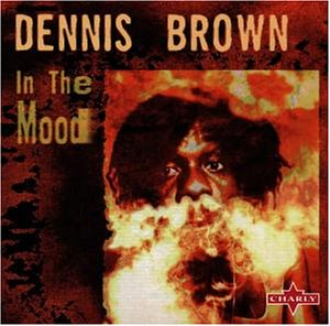 Brown , Dennis - In the Mood