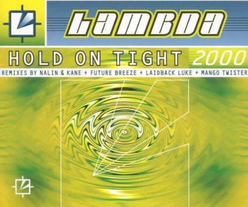 Lamda - Hold on tight 2000 (Maxi)
