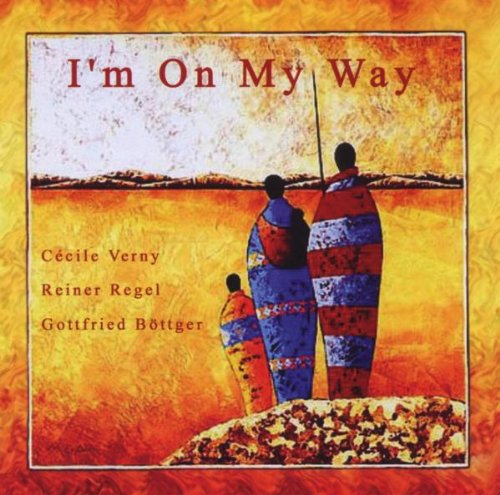 Verny , Cecile / Regel , Reiner / Böttger , Gottfried - I'm On My Way