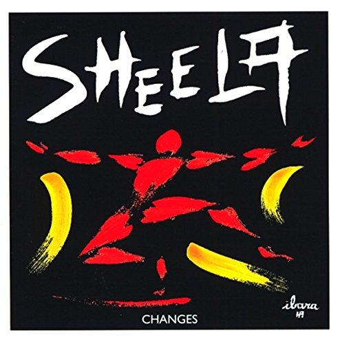 Sheela - Changes