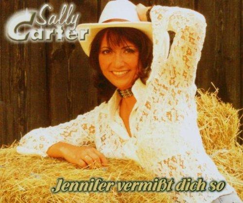 Carter , Sally - Jennifer Vermisst Dich So (Maxi)