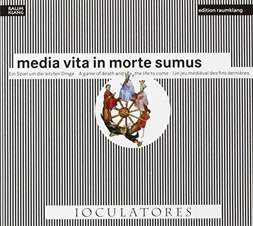 Ioculatores - Media Vita In Morte Sumus