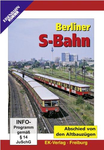 DVD - Berliner S-Bahn - Abschied von den Altbauzügen