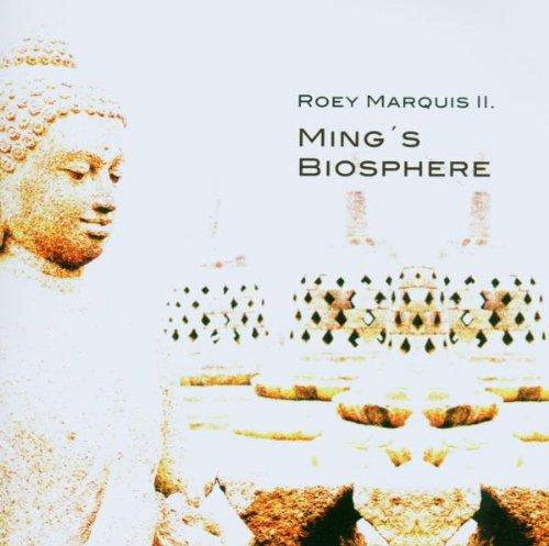 Marquis II. , Roey - Ming's Biosphere