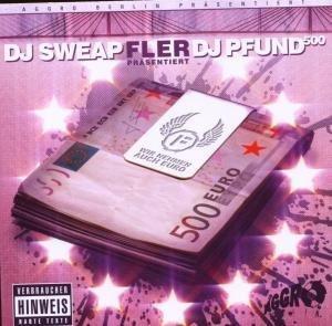 DJ Sweap & DJ Pfund 500 - Wir Nehmen Auch Euro