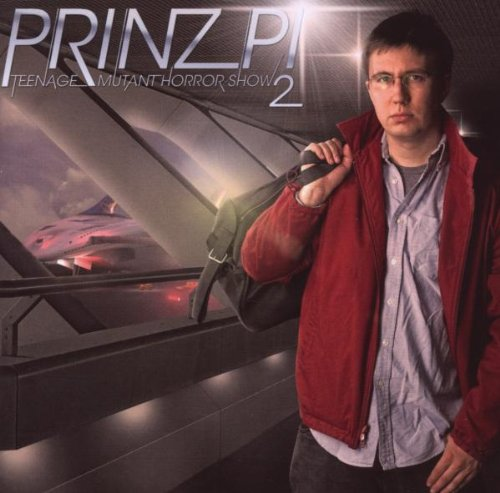 Prinz Pi - Teenage Mutant Horror Show 2