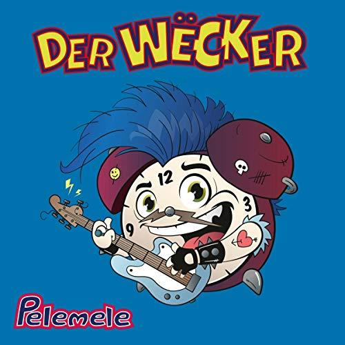 Pelemele - Der Wecker