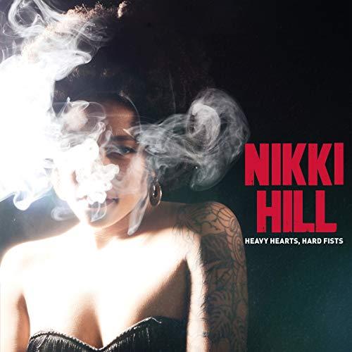 Hill , Nikki - Heavy Hearts, Hard Fists