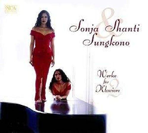 Sungkono , Sonja & Shanti - Werke für 2 Klaviere