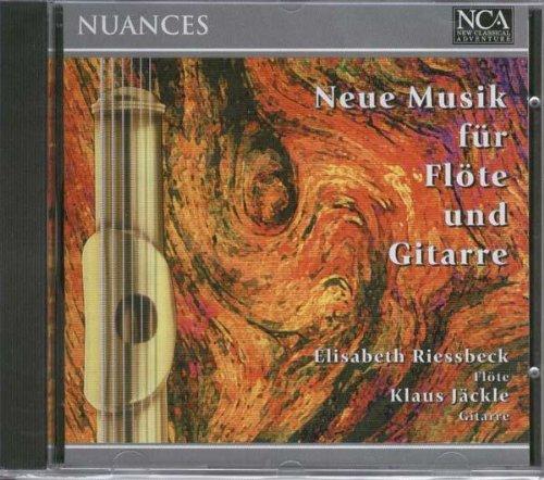 Riessbeck , Elisabeth / Jäckle , Klaus - Nuances - Neue Musik für Flöte und Gitarre