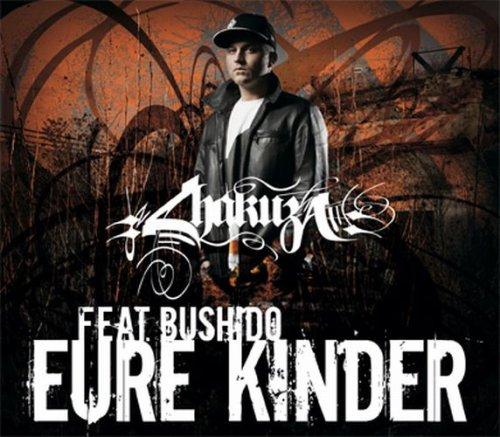 Chakuza - Eure Kinder (Limited Edition) (Maxi)