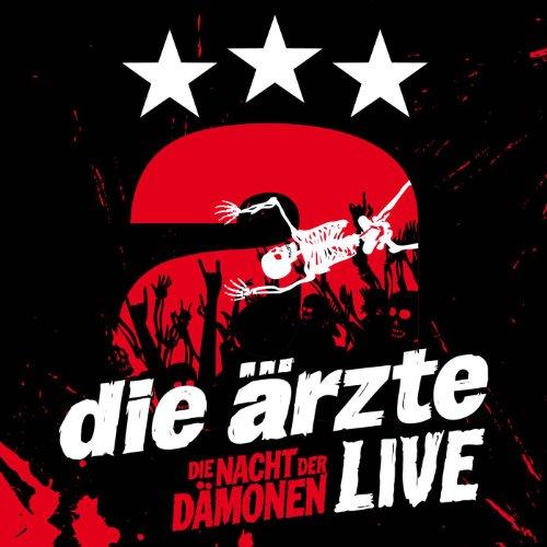 Ärzte , Die - Die Nacht der Dämonen - Live