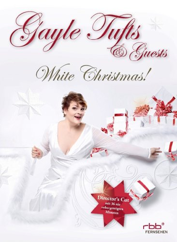 Tufts , Gayle - Gayle Tufts & Guests: Real Life (TV-Highlights)   White Christmas (Weihnachts-Show)