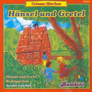 Bach , Luise - Hänsel und Gretel & Rotkäppchen