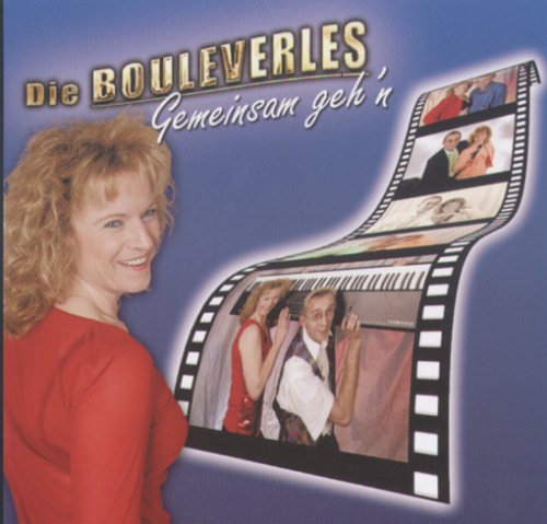 Bouleverles , Die - Gemeinsam geh'n (Maxi)