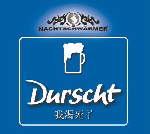 Nachtschwärmer , Die - Durscht (Maxi)