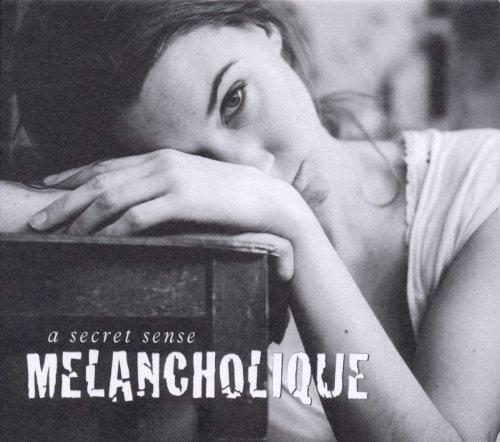 A Secret Sense (Prinz , Stephan) - Melancholique