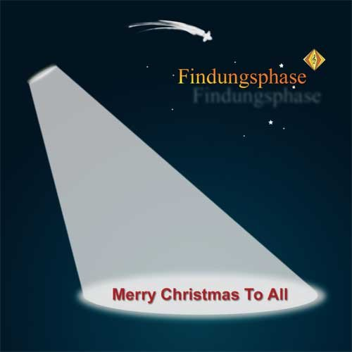 Findungsphase - Merry Christmas To All (Maxi)