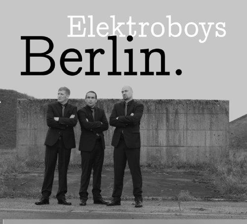 Elektroboys - Berlin