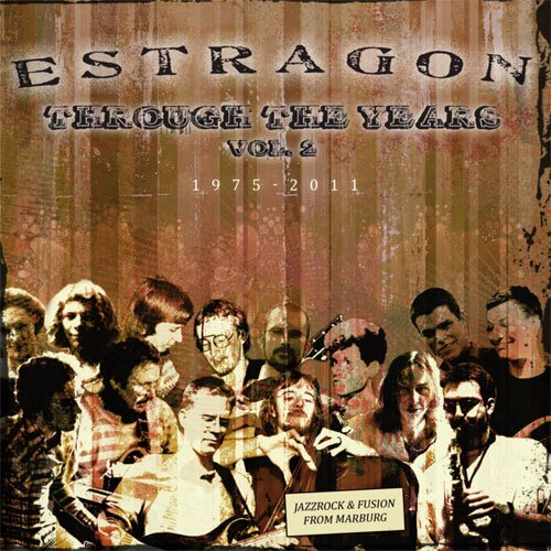Estragon - Through The Years 2 (1975-2011)