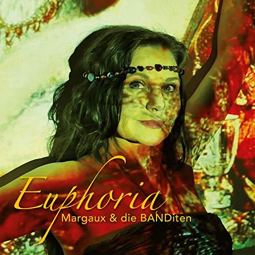 Margaux & Die BANDiten - Euphoria