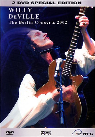 De Ville , Willy - The Berlin Concerts (2 DVD Special Edition)