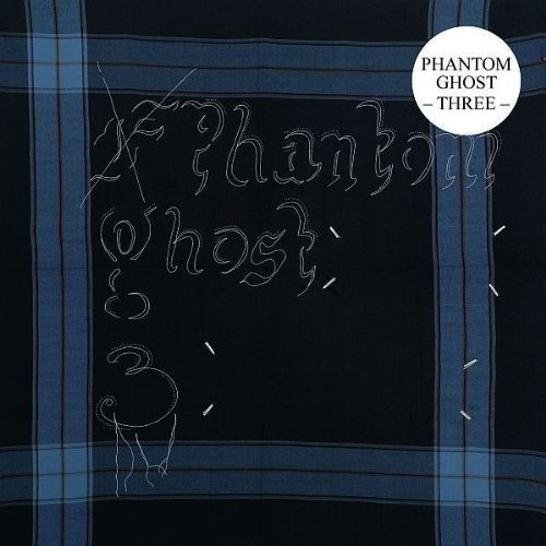Phantom Ghost - Three