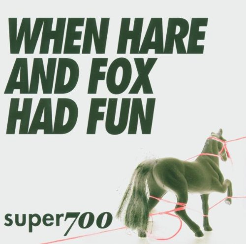 Super 700 - When hare and fox had fun