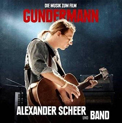 Scheer , Alexander - GUNDERMANN - Die Musik zum Film