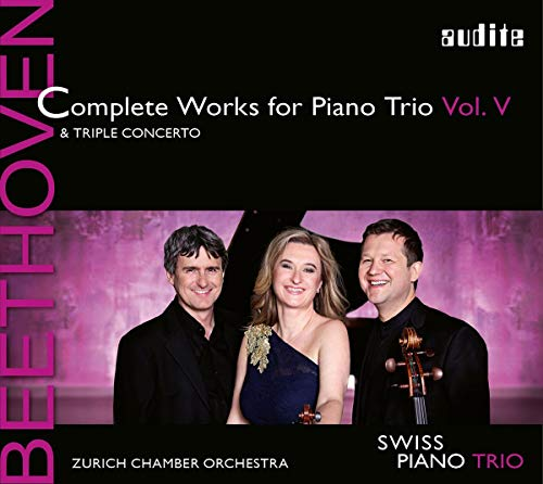 Beethoven , Ludwig van - Complete Works For Piano Trio 5 (& Triple Concerto) (Swiss Piano Trio, Zurich Chamber Orchestra)