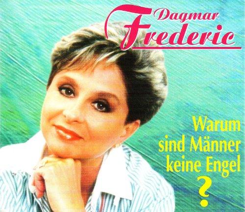 Frederic , Dagmar - Warum Sind Männer Keine Engel (Maxi)