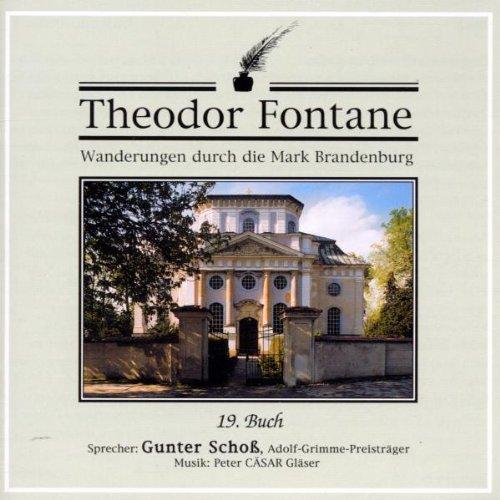 Fontane , Theodor - Wanderungen durch die Mark Brandenburg - Buch 19