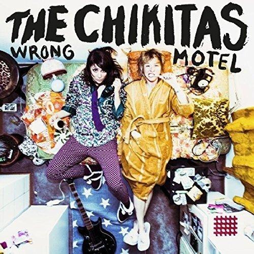 Chikitas , The - Wrong Motel
