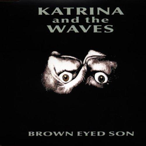 Katrina & The Waves - Brown Eyed Son (Maxi)