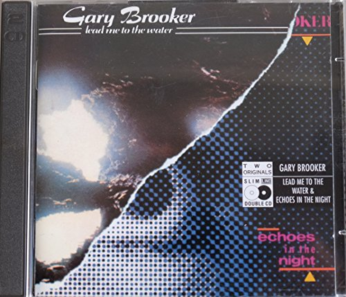 Brooker , Gary - Leadme to the Water / Echoes