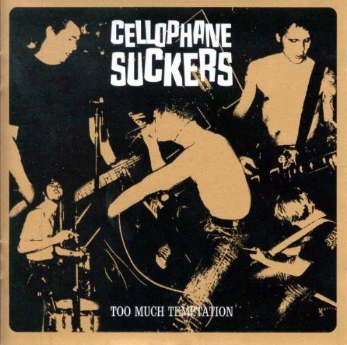 Cellophane Suckers - Too Much Temptation
