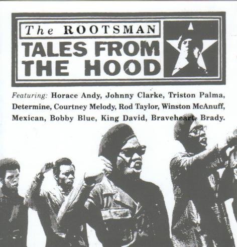 Rootsman , The - Tales from the hood