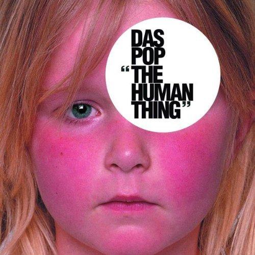 Das Pop - The human thing