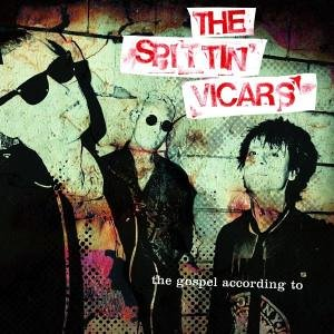 Spittin' Vicars , The - The Gospel According To