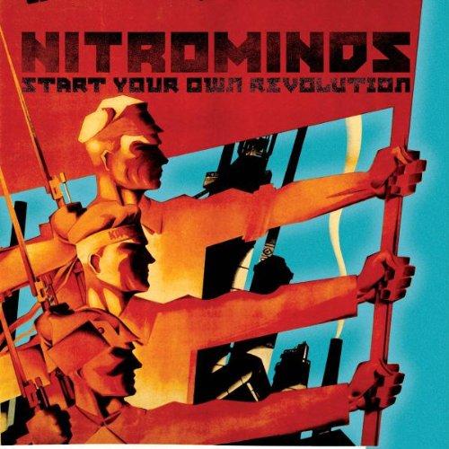 Nitrominds - Start Your Own Revolution
