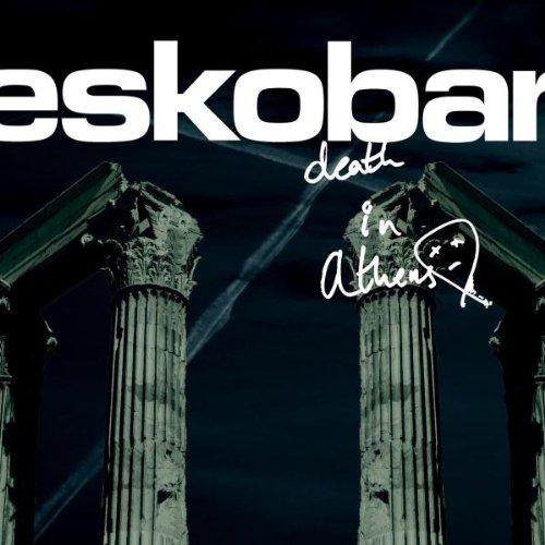 Eskobar - Death in Athens