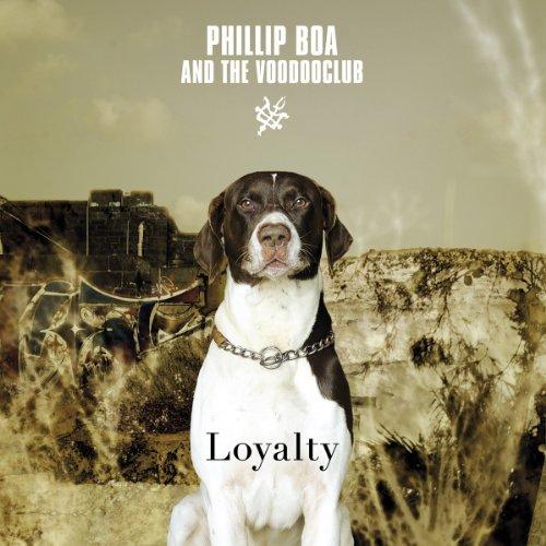 Boa , Phillip - Loyalty