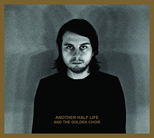 And The Golden Choir - Another Half Life (Limited Edition) (Golden) (Vinyl)