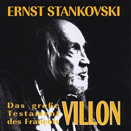 Stankovski , Ernst - Das große Testament des Francois Villon