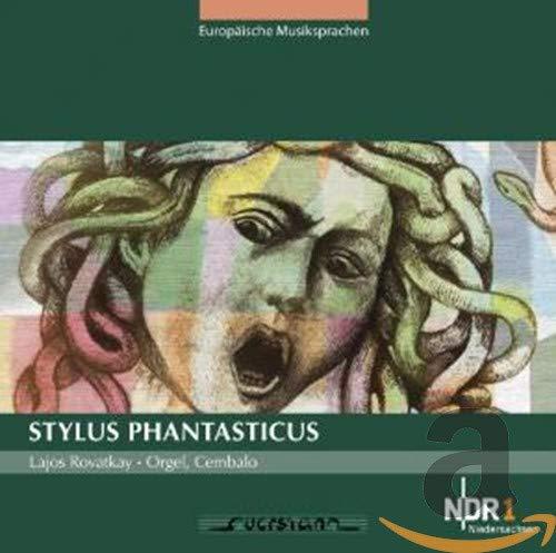 Rovatkay , Lajos - Stylus Phantasticus (Europäische Musiksprachen)