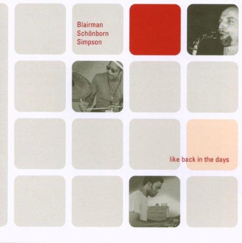 Blairman / Schönborn / Simpson - Like Back In The Days