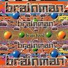 Brainman - Brainfood